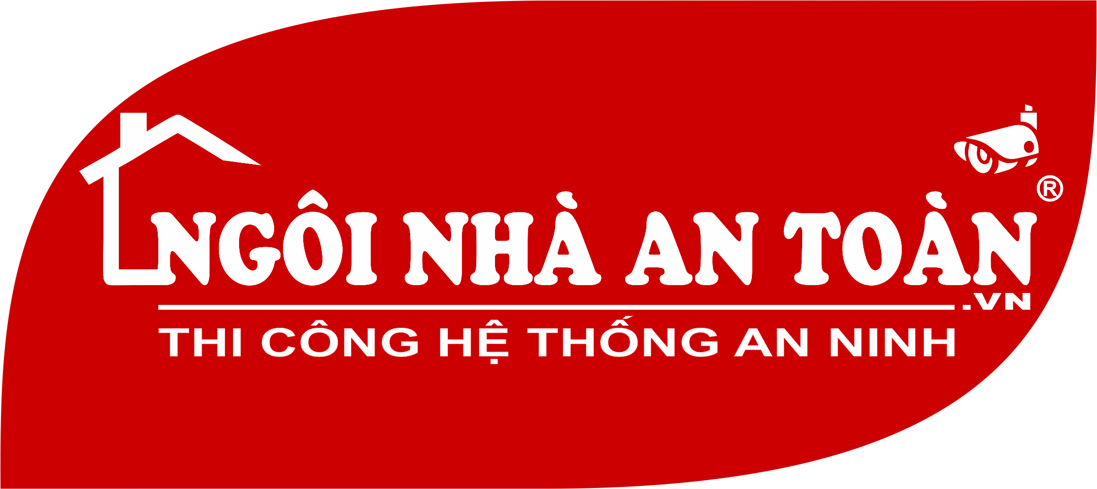 NGÔI NHÀ AN TOÀN ® Thi công hệ thống an ninh – camera